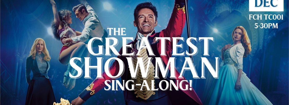 Greatest Showman Sing-along