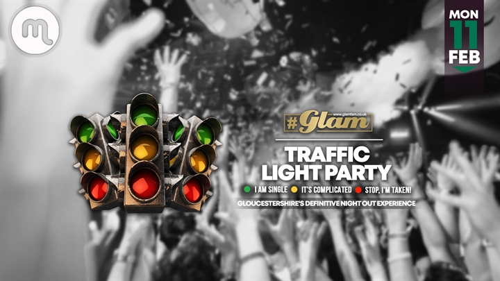 Glam | Traffic Light Party!